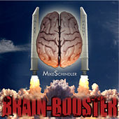 Play & Download Brain Booster by Mike Schindler | Napster
