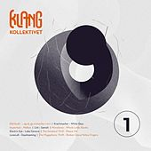 Klangkollektivet #1 by Various Artists