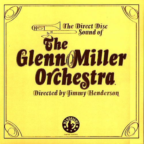 Play & Download The Legendary Direct to Disc Sessions by The Glenn Miller Orchestra | Napster