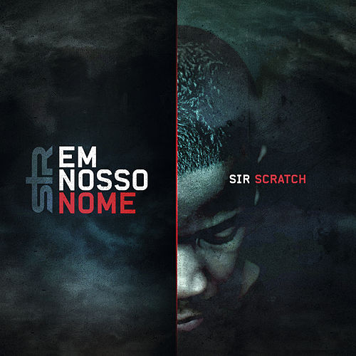 Play & Download Em Nosso Nome by Sir Scratch | Napster
