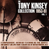 The Tony Kinsey Collection 1953-61 Vol. 1 by Various Artists