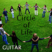 Circle of Life: Instrumental Guitar by Music Themes Players
