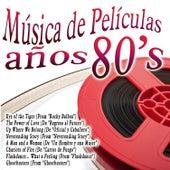 Música de Películas Años 80's de Various Artists