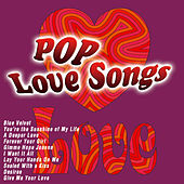 Pop Love Songs by Various Artists