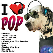 Play & Download I Love Pop by Various Artists | Napster