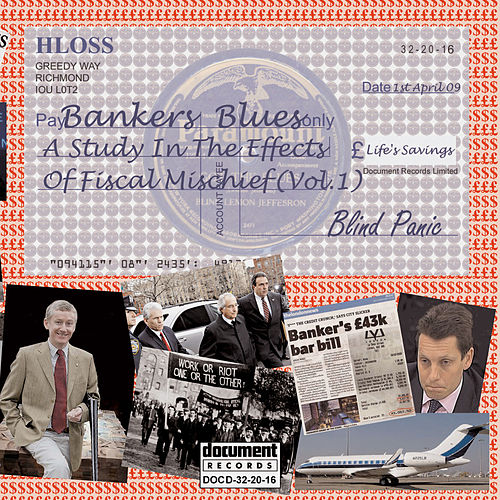 Play & Download Bankers Blues - A Study in the Effects of Fiscal Mischeif by Various Artists | Napster