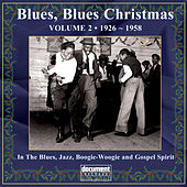 Play & Download Blues, Blues Christmas Vol. 2 by Various Artists | Napster