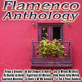 Play & Download Flamenco Anthology by Various Artists | Napster