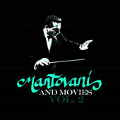 Play & Download Mantovani and Movies Vol. 2 by Mantovani | Napster