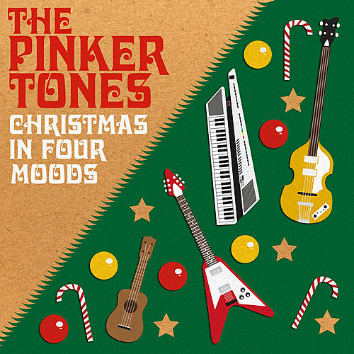 Play & Download Christmas in Four Moods - EP by The Pinker Tones | Napster