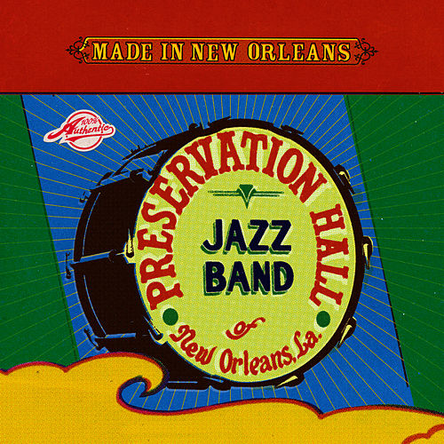 Made in New Orleans: The Hurricane Sessions by Preservation Hall Jazz Band