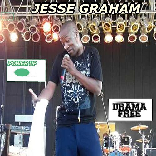 Drama Free (No Trippin Tonight) by Jesse Graham