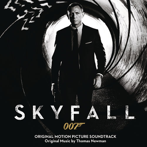 Play & Download Skyfall by Thomas Newman | Napster