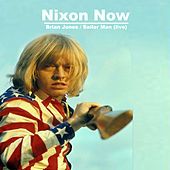 Nixon Now - Brian Jones (Single) by Nixon Now