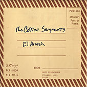 Play & Download El-Airesh by The Coffee Sergeants | Napster