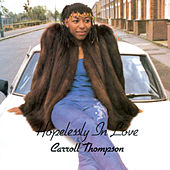 Hopelessly in Love(1981) by Carroll Thompson