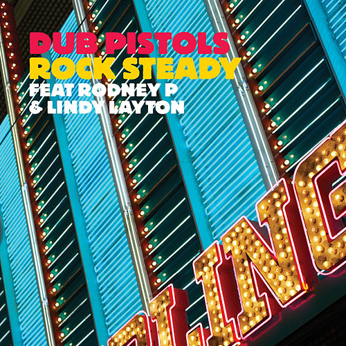 Play & Download Rock Steady by Dub Pistols | Napster