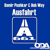 Play & Download Ausfahrt A661 by Damir Pushkar | Napster