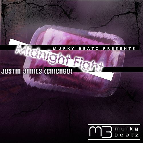 Play & Download Midnight Fight by Justin James | Napster