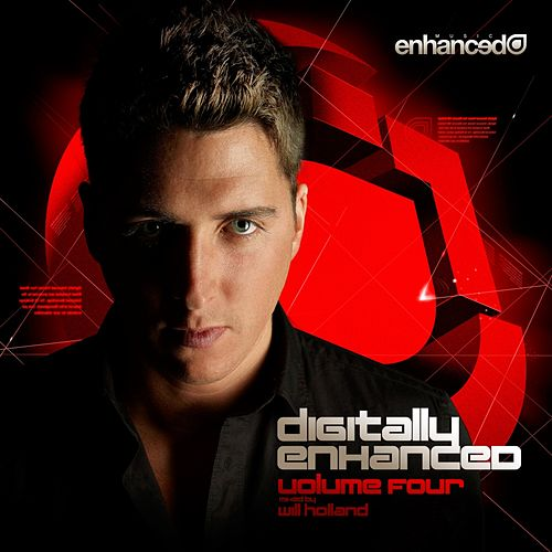 Digitally Enhanced Volume Four, Mixed by Will Holland - EP by Various Artists