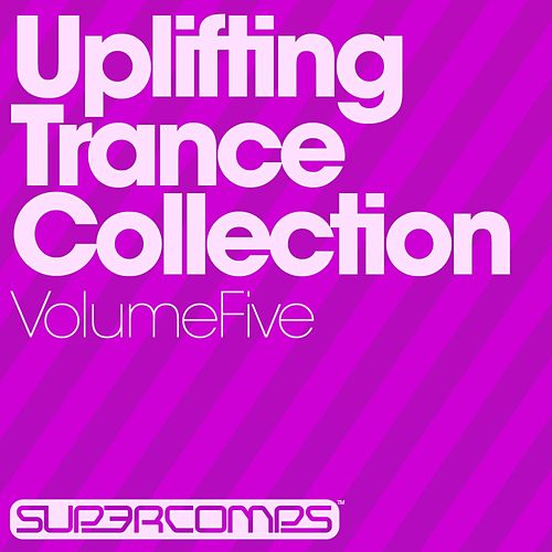 Uplifting Trance Collection - Volume Five - EP by Various Artists