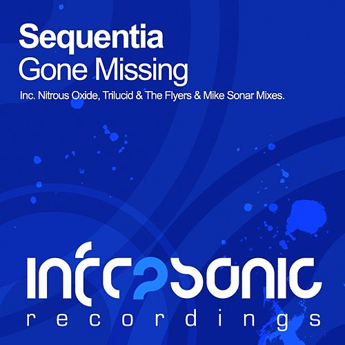 Play & Download Gone Missing by Sequentia | Napster