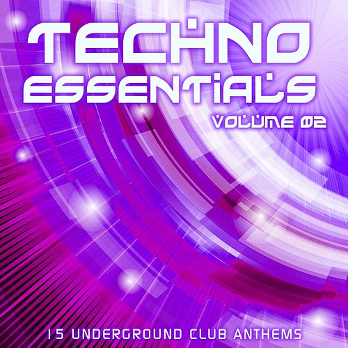 Techno Essentials Volume 02 - EP by Various Artists