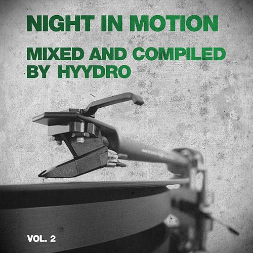 Play & Download Night In Motion Vol. 2 - EP by Various Artists | Napster