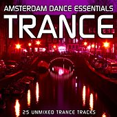 Play & Download Amsterdam Dance Essentials: Trance - EP by Various Artists | Napster
