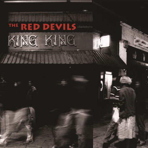 Play & Download King King by The Red Devils | Napster