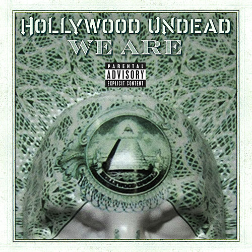 We Are by Hollywood Undead