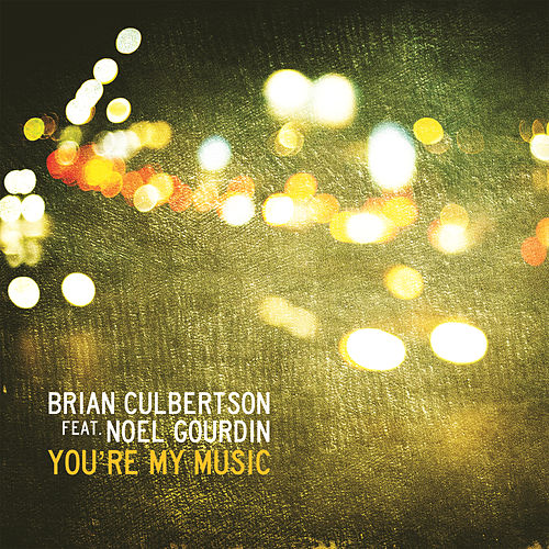 Play & Download You're My Music by Brian Culbertson | Napster