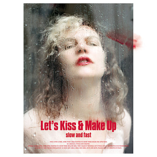 Let's Kiss & Make Up (Slow and Fast) by Various Artists