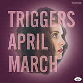Play & Download Triggers by An April March | Napster