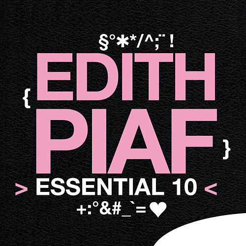 Play & Download Edith Piaf: Essential 10 by Edith Piaf | Napster
