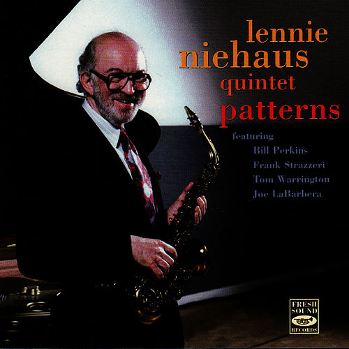 Play & Download Patterns by Lennie Niehaus | Napster