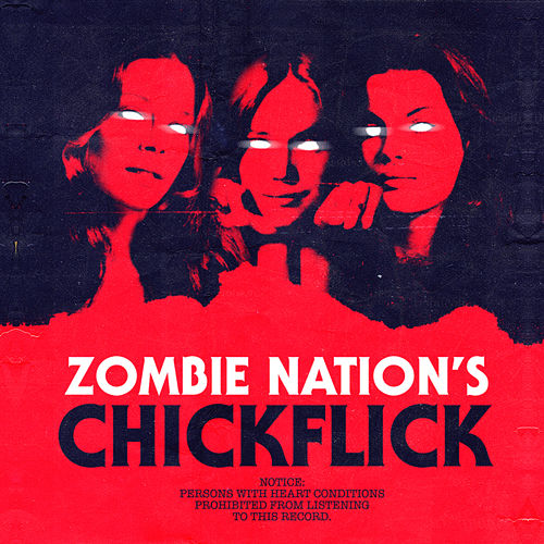 Chickflick - EP by Zombie Nation