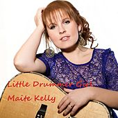 Play & Download Little Drummer Girl by Maite Kelly | Napster