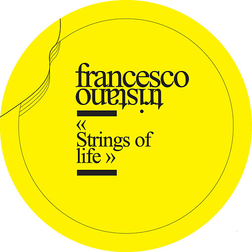 Play & Download Strings of Life - EP by Francesco Tristano | Napster
