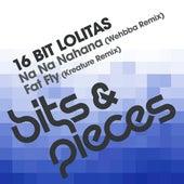 Na Na Nahana / Fat Fly (Remixes) by 16 Bit Lolita's