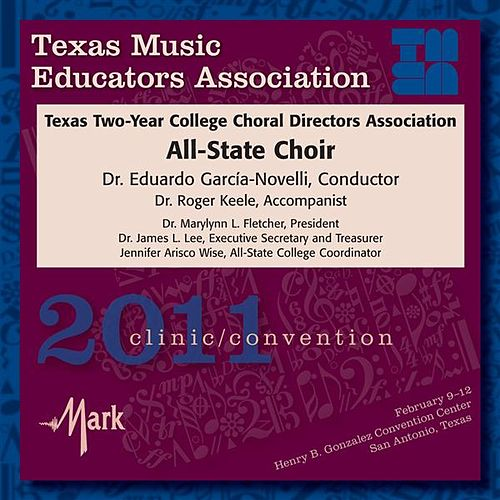 2011 Texas Music Educators Association (TMEA): Texas Two-Year College All-State Choir by Texas Two Year College All State Choir