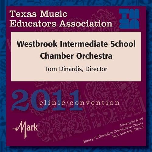 2011 Texas Music Educators Association (TMEA): Westbrook Intermediate School Chamber Orchestra by Various Artists