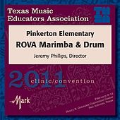 2011 Texas Music Educators Association (TMEA): Pinkerton Elementary ROVA Marimba & Drum by Pinkerton Elementary ROVA Marimba and Drum