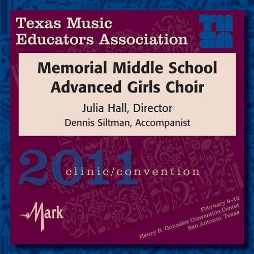 2011 Texas Music Educators Association (TMEA): Memorial Middle School Advanced Girls Choir by Memorial Middle School Advanced Girls Choir