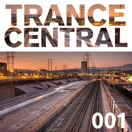 Trance Central 001 by Various Artists