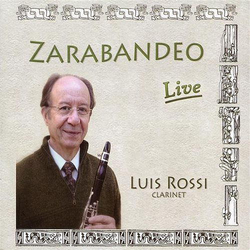 Play & Download Zarabandeo: Live by Luis Rossi | Napster