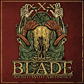 Armed With Abstinence by Blade