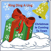 Ring Ding A Ling (Christmas is Coming to Town) - Single by Tom Oprendek