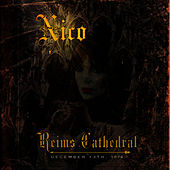 Play & Download Reims Cathedral - December 13, 1974 by Nico | Napster