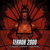 Slaughterhouse Supremacy by Terror 2000